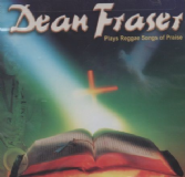 SALE ITEM - Dean Fraser - Plays Reggae Songs Of Praise (Joe Fraser) CD